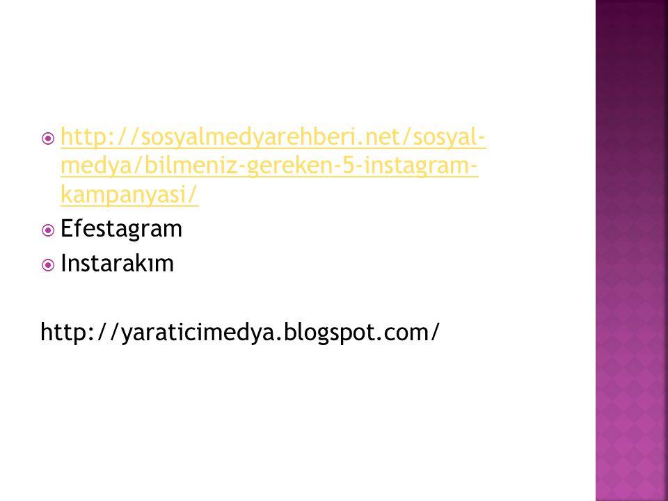  http://sosyalmedyarehberi.net/sosyal- medya/bilmeniz-gereken-5-instagram- kampanyasi/ http://sosyalmedyarehberi.net/sosyal- medya/bilmeniz-gereken-5