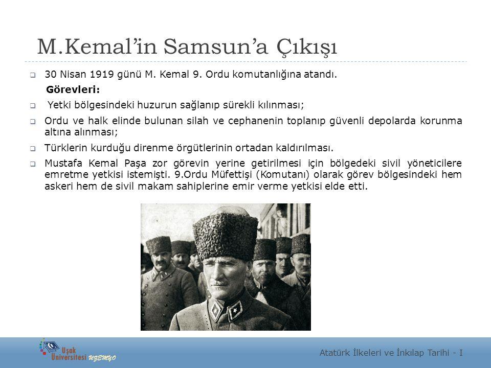 M.Kemal'in Samsun'a Çıkışı  30 Nisan 1919 günü M.