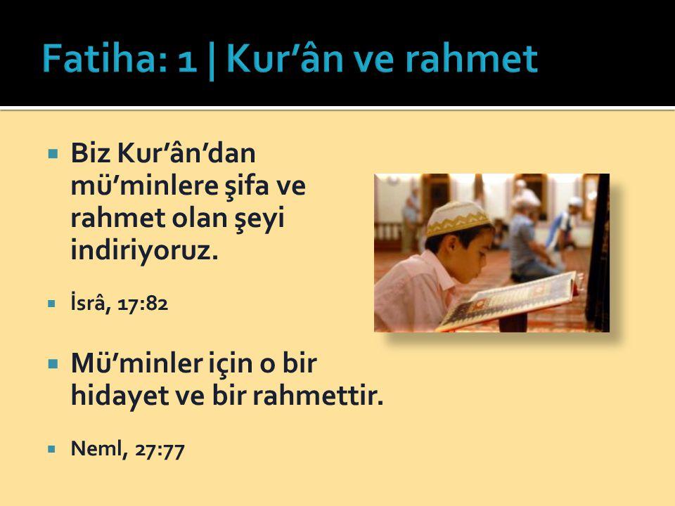  Biz Kur'ân'dan mü'minlere şifa ve rahmet olan şeyi indiriyoruz.