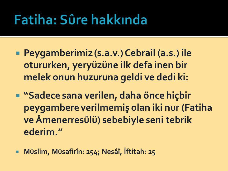 Ebu Said ibni Muallâ anlatıyor:  Birgün mescidde iken Resulullah (s.a.v.) beni yanına çağırıp dedi ki:  Bu mescidden çıkmadan önce, sana Kur'ân sûrelerinin en büyüğünü öğreteceğim.  Sonrda da elimden tuttu.