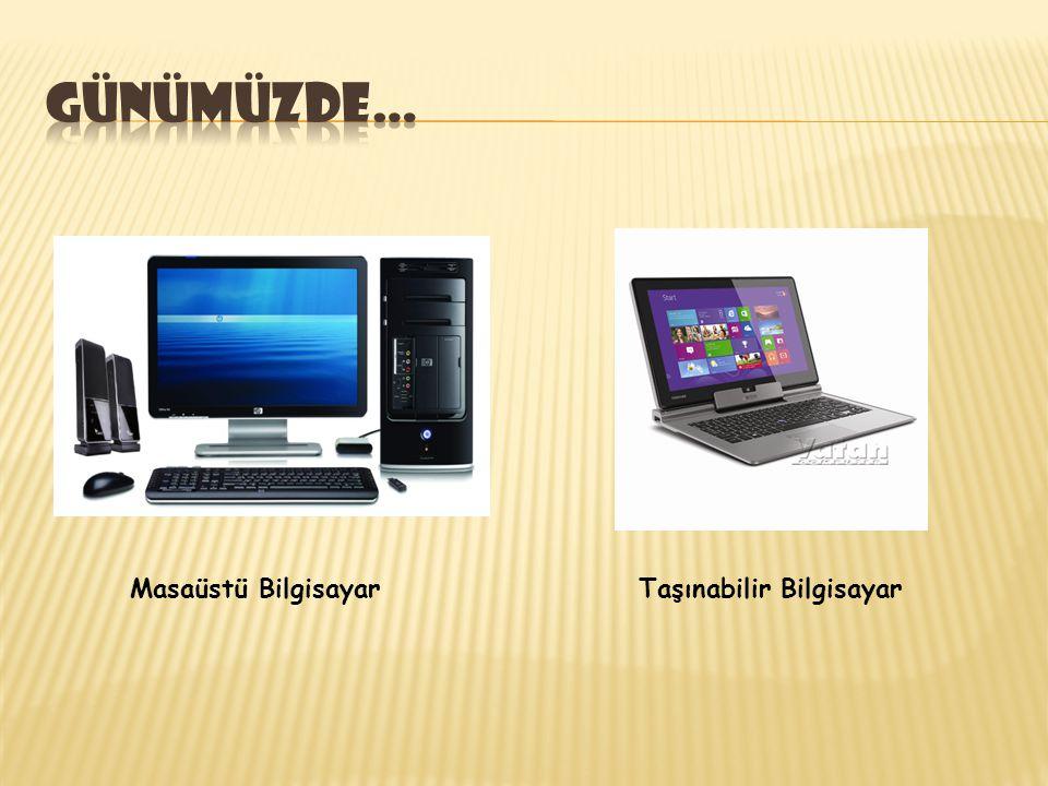 Masaüstü Bilgisayar Taşınabilir Bilgisayar