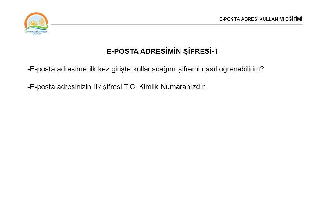 E-POSTA ADRESİNDEKİ AYARLAR