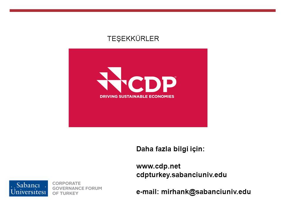 Daha fazla bilgi için: www.cdp.net cdpturkey.sabanciuniv.edu e-mail: mirhank@sabanciuniv.edu TEŞEKKÜRLER