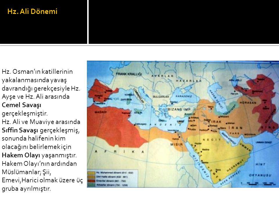 Hz. Ali Dönemi Hz. Osman'ın katillerinin yakalanmasında yavaş davrandığı gerekçesiyle Hz. Ayşe ve Hz. Ali arasında Cemel Savaşı gerçekleşmiştir. Hz. A