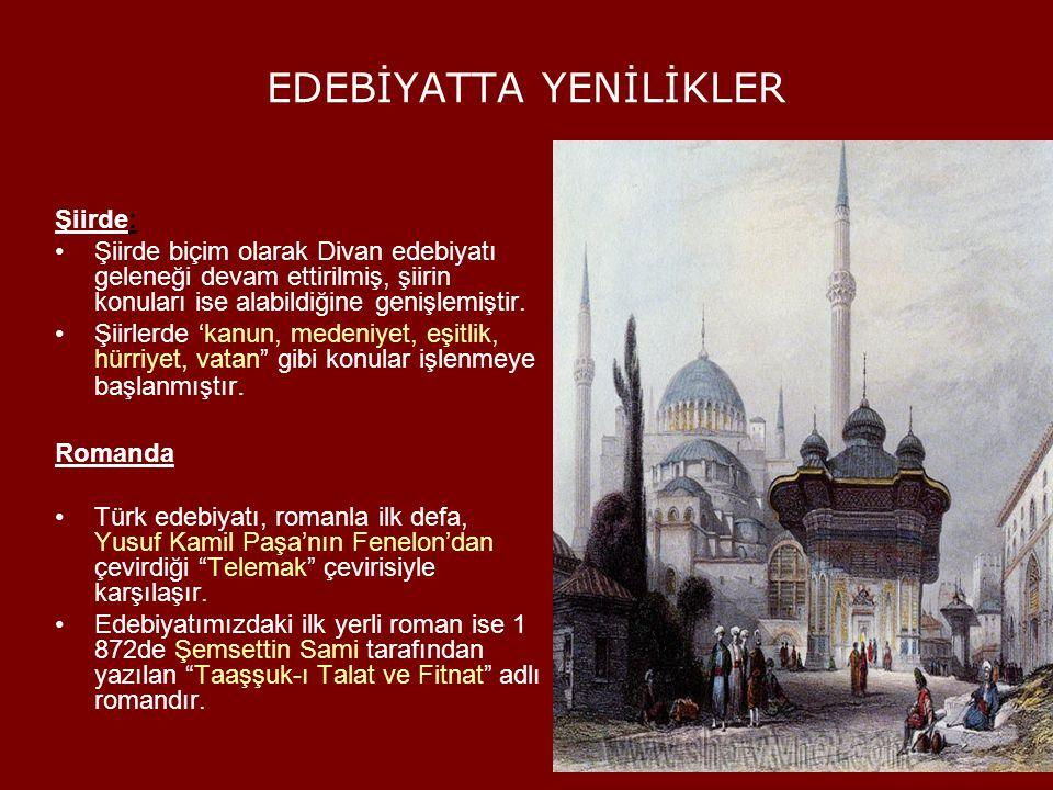 EDEBİYATTA YENİLİKLER Öykü: Edebiyatımızda ilk öykü kitabı Ahmet Mithat Efendi'nin 'Letaif-i Rivayat adlı yapıtıdır.
