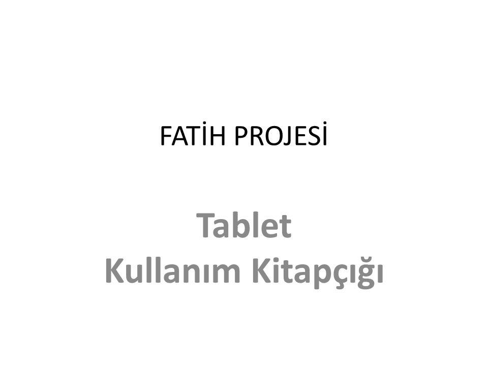FATİH PROJESİ Tablet Kullanım Kitapçığı