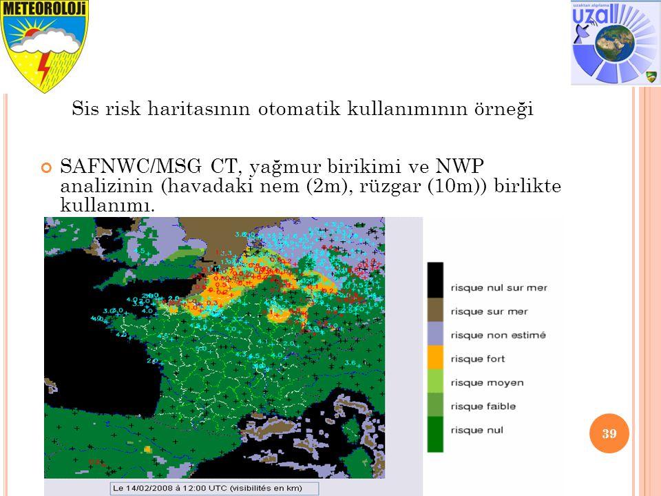SAFNWC/MSG CT, yağmur birikimi ve NWP analizinin (havadaki nem (2m), rüzgar (10m)) birlikte kullanımı.