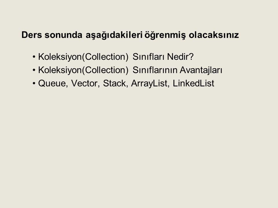 Koleksiyon(Collection) Sınıfları Nedir.