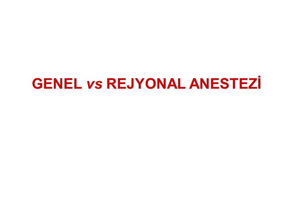 GENEL vs REJYONAL ANESTEZİ
