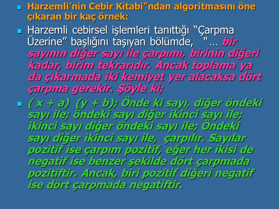 """Harzemli'nin Cebir Kitabi""""ndan algoritmasını öne çıkaran bir kaç örnek: Harzemli'nin Cebir Kitabi""""ndan algoritmasını öne çıkaran bir kaç örnek: Harzem"""