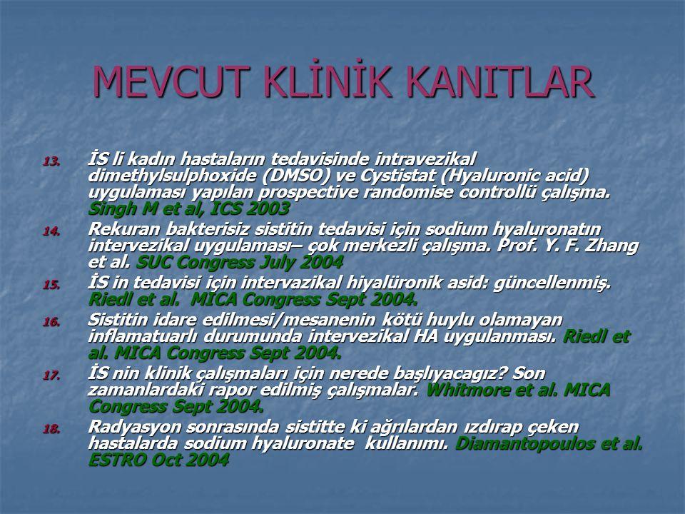 MEVCUT KLİNİK KANITLAR 13.