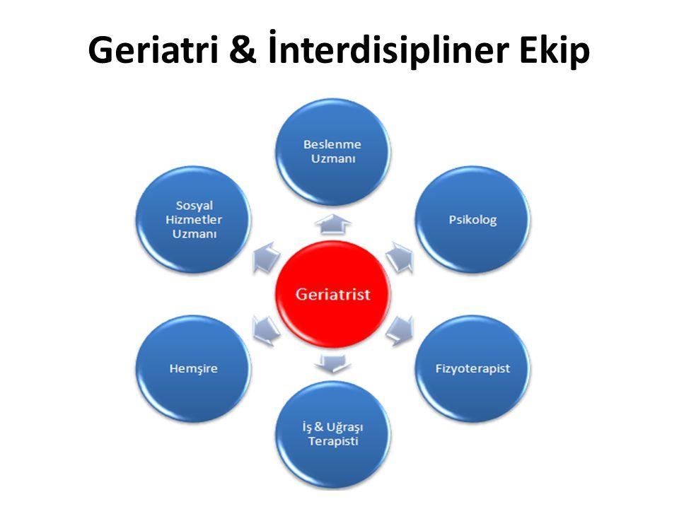 Geriatri & İnterdisipliner Ekip