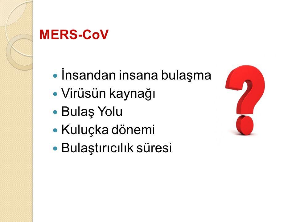 Alt solunum yolu örnekleri;(en çok önerilen) ◦ BAL (en yüksek viral yük), ◦ Endotrakeal aspirat ve balgam Üst solunum yolu örnekleri; ◦ Nazofaringeal ve orofaringeal swab ◦ Nazofaringeal aspirat Gaita ve idrar (alt solunum yolu örneklerine nazaran daha az oranda virus saptanmış) Kan (virüs saptanmasında değerliliği açısından çok az veri mevcut) MERS- CoV Tanı