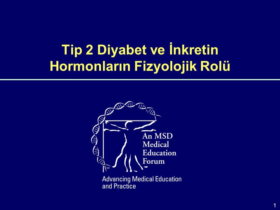 Öğrenme Hedefleri  Glukoz homeostazının fizyolojik kontrolünü inkretin hormonları da dahil ederek gözden geçirmek.