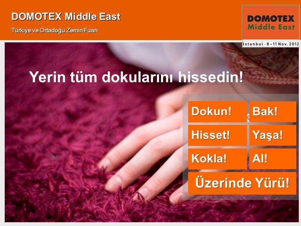 Al. 11 DOMOTEX Middle East Türkiye ve Ortadoğu Zemin Fuarı .
