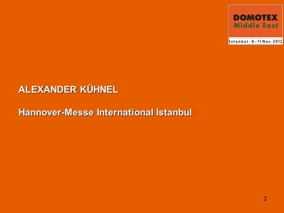 2 ALEXANDER KÜHNEL Hannover-Messe International Istanbul