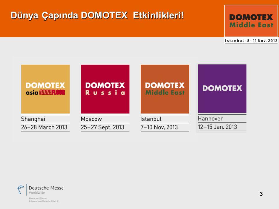 3 Dünya Çapında DOMOTEX Etkinlikleri!