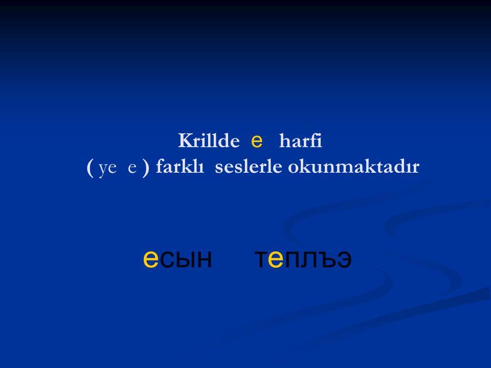 Iужъу Iэуж гъэуцун Krillde у harfi (u - ü - vu - v) farklı seslerle okunmaktadır