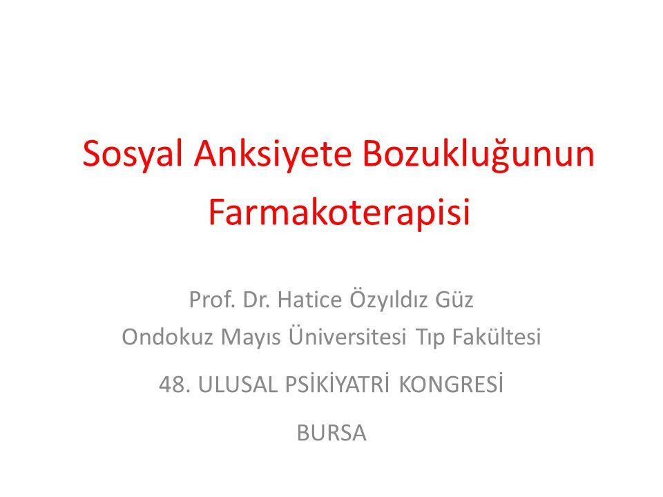 Sosyal Anksiyete Bozukluğunun Farmakoterapisi Prof.