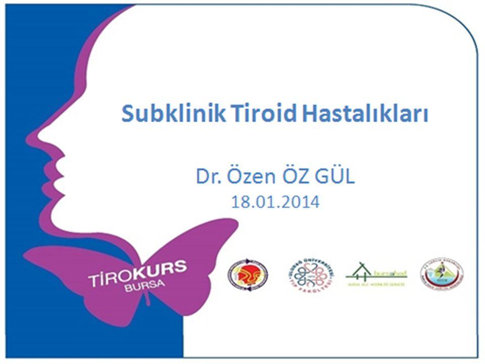 Subklinik Hipotiroidi Sonuçları- Fertilite – Anti Tg ve Anti TPO antikor pozitif olan kadınlarda spontan düşük %17 iken antikor negatif olanlarda %8.4 (1) – 25756 gebenin değerlendirildiği çalışmada SK hipotiroidi %2.3, plasental ablasyo ve preterm olay riski normalin 2 katı.