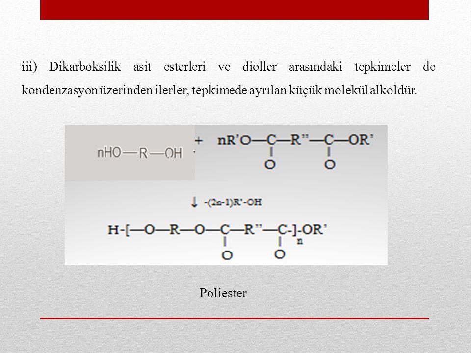 iv) kondenzasyon tepkimelerine bir başka örnek, diaminler ile dikarboksilik asitklorürler arasında HCI ayrılması şeklinde ilerleyen poliamit sentezidir.