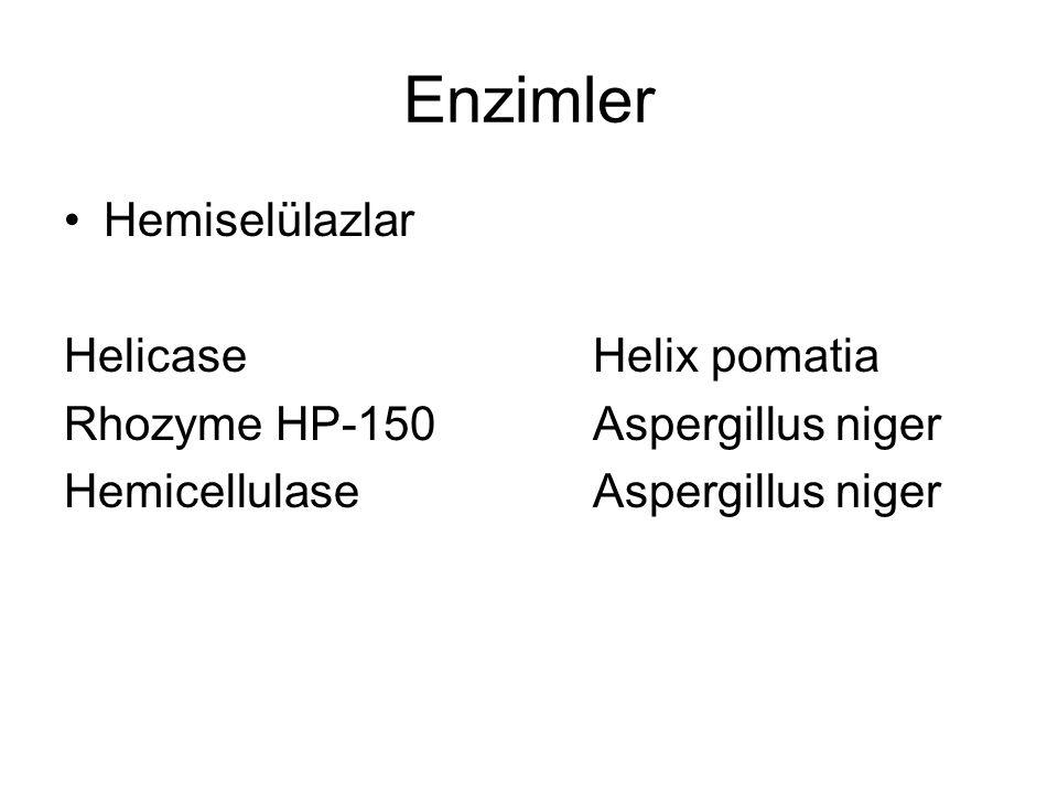 Enzimler Hemiselülazlar HelicaseHelix pomatia Rhozyme HP-150Aspergillus niger HemicellulaseAspergillus niger