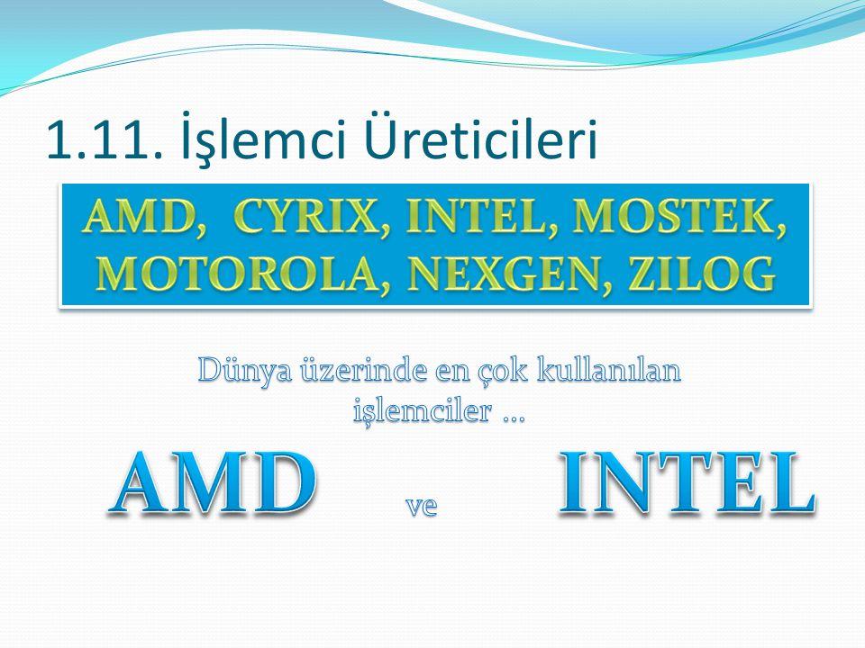 1.11. İşlemci Üreticileri