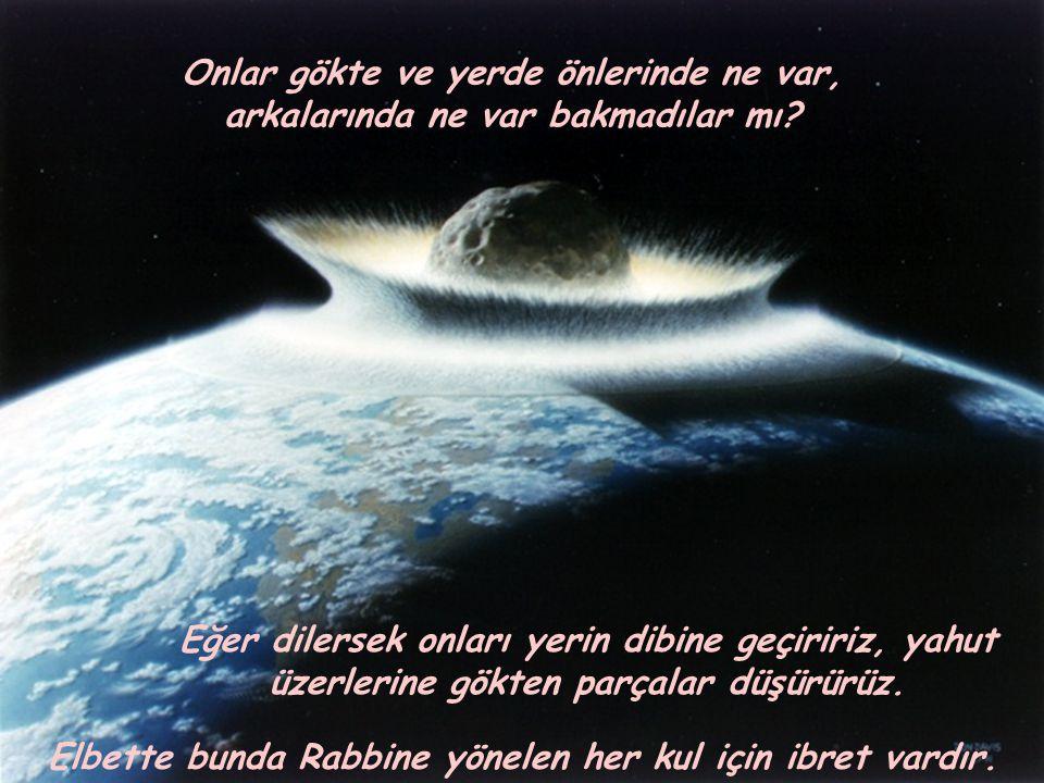 Eğer onlara: gökleri ve yeri yaratan kimdir? diye sorarsan Allah yarattı derler.