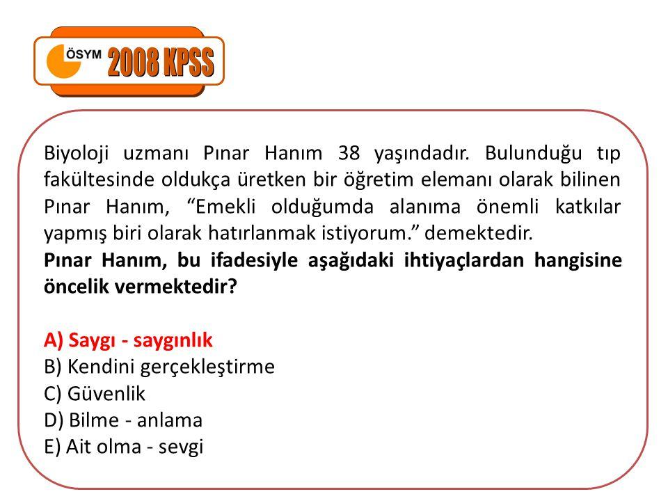 Biyoloji uzmanı Pınar Hanım 38 yaşındadır.