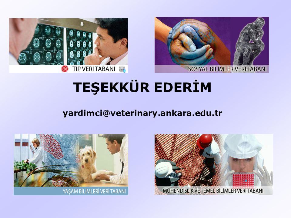 TEŞEKKÜR EDERİM yardimci@veterinary.ankara.edu.tr