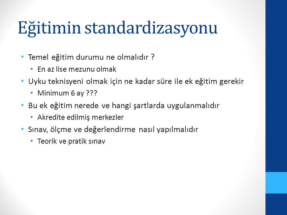 Eğitimin standardizasyonu Temel eğitim durumu ne olmalıdır .