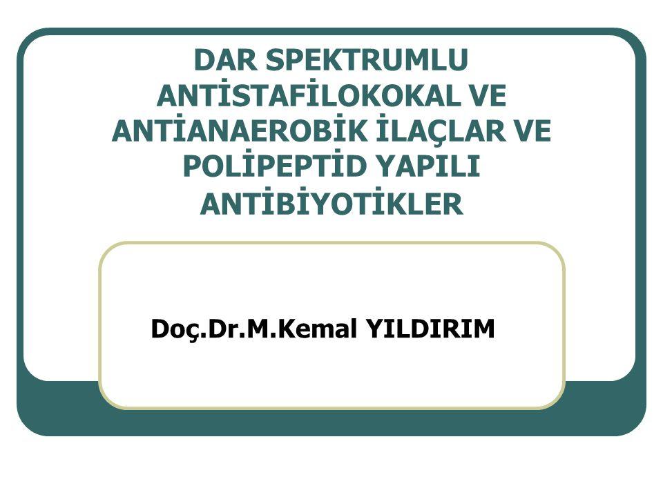 Kullanılışı (Metronidazol, Ornidazol, Tinidazol) Genellikle aneorobik patojenlerin de katıldığı karma enfeksiyonların tedavisi (karın içi ve pelvik içi enfeksiyonlar) Elektif kolon ameliyatlarında yara enfeksiyonlarının tedavisi Beyin apseleri ve B.fragilis menenjitinin tedavisi Dental ve oral enfeksiyonların tedavisi