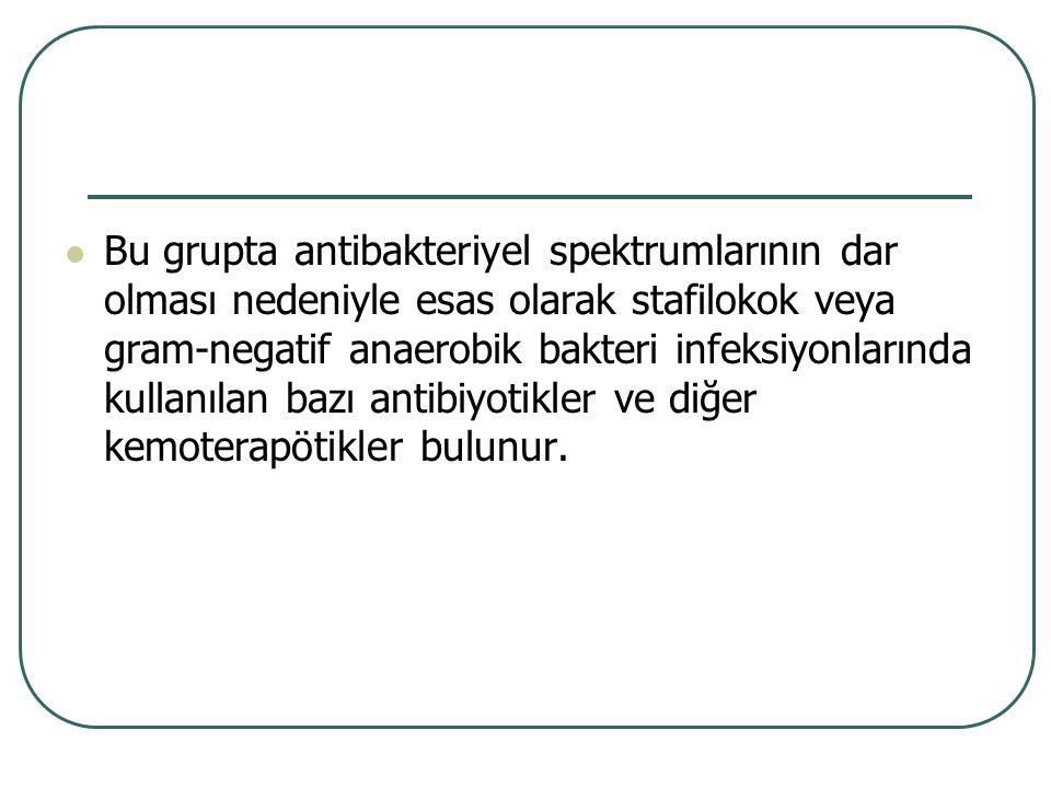 Kullanılışı (Metronidazol, Ornidazol, Tinidazol) Aneorobik bakterilerin neden olduğu osteomyelit, artrit ve endokardit tedavisi Trikomanas vajinalis, Giardiazis, Amibiyazis gibi protozoon enfeksiyonlarının tedavisi Antibiyotik tedavisi sonucu oluşan C.difficile'ye bağlı enterokolit tedavisi (Bu tedavide en tercih edilen antibiyotik)