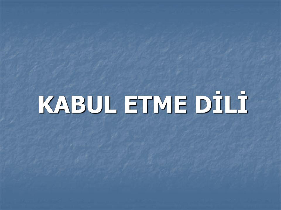 KABUL ETME DİLİ