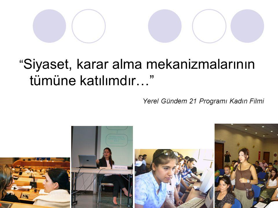 Kadın ve Siyasi Katılım Yerel yönetimlerde ve kent konseylerinde kadınların sayısı oldukça azdır.