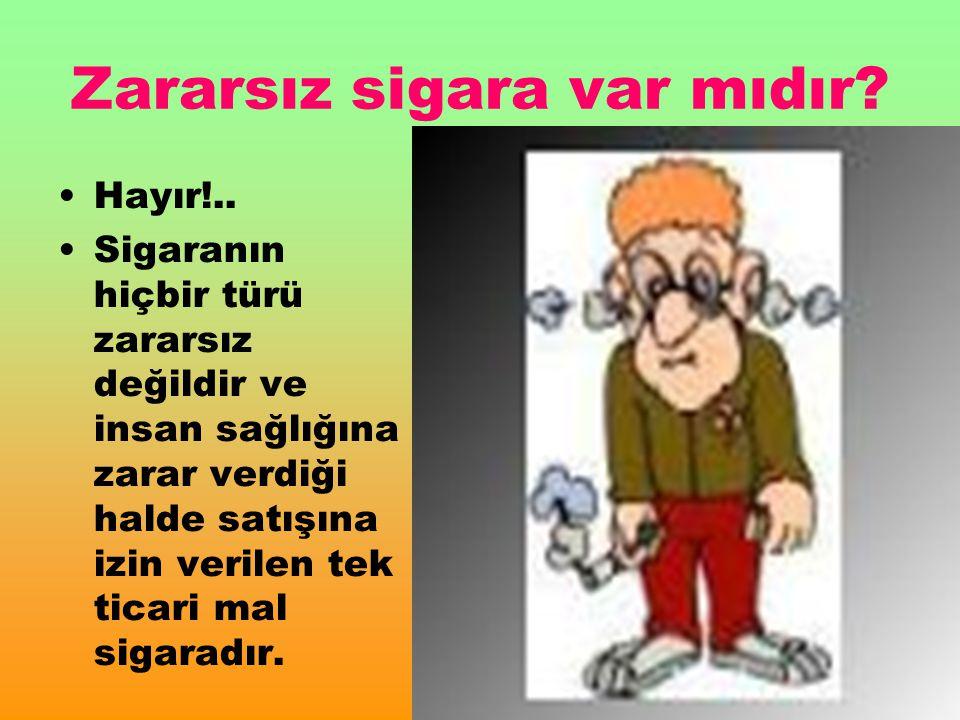 . HANGİ NEDENLE BAŞLANIRSA BAŞLANSIN, SİGARA HİÇBİR SORUNU ÇÖZMEZ!..
