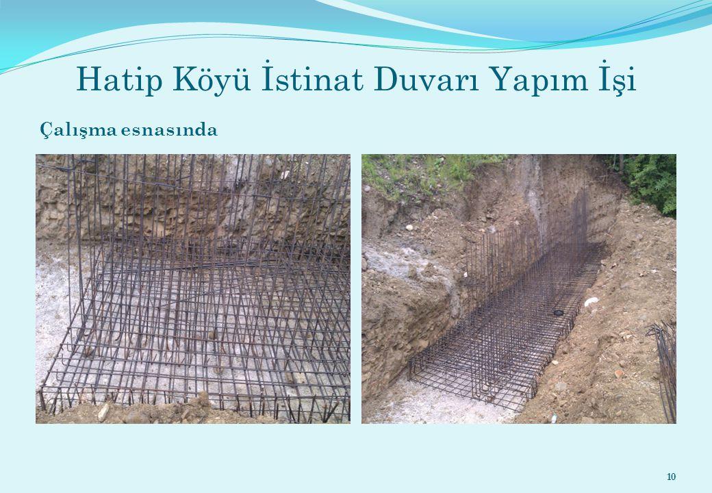 Hatip Köyü İstinat Duvarı Yapım İşi Çalışma esnasında 10