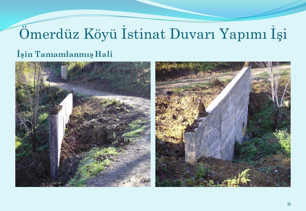 Ömerdüz Köyü İstinat Duvarı Yapımı İşi İşin Tamamlanmış Hali 11