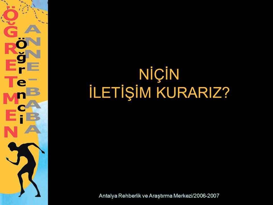Antalya Rehberlik ve Araştırma Merkezi/2006-2007 KİŞİLERARASI İLETİŞİM NEDİR.