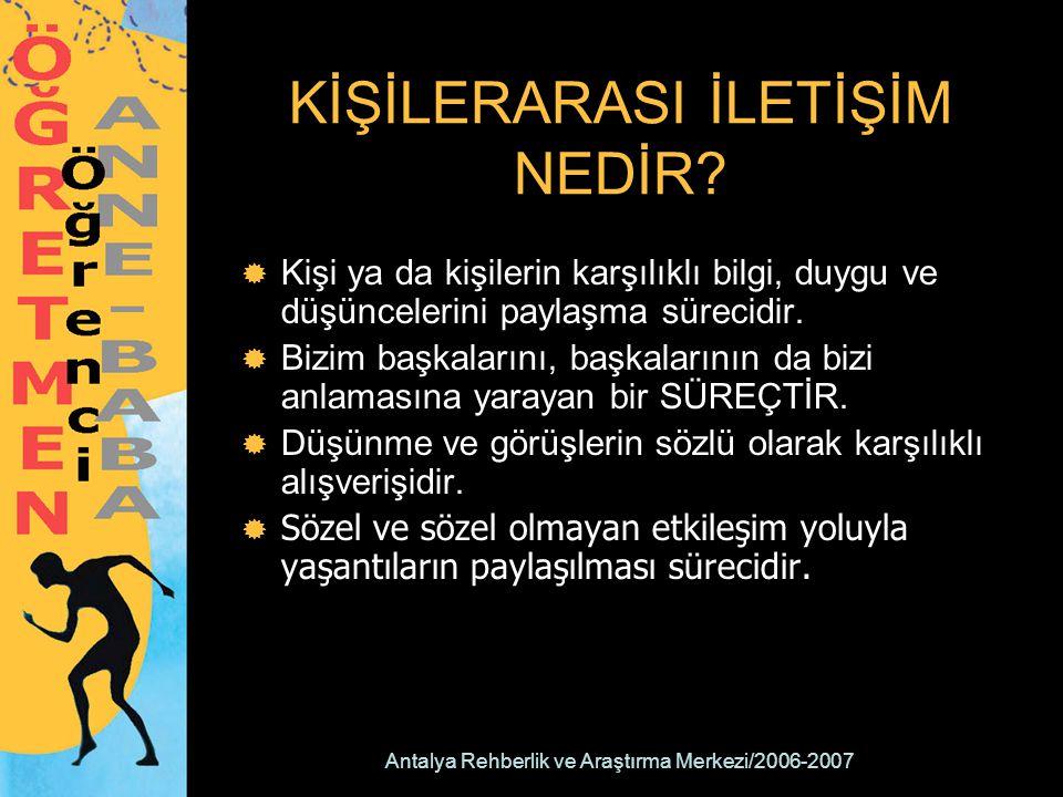 Antalya Rehberlik ve Araştırma Merkezi/2006-2007 DİNLEME