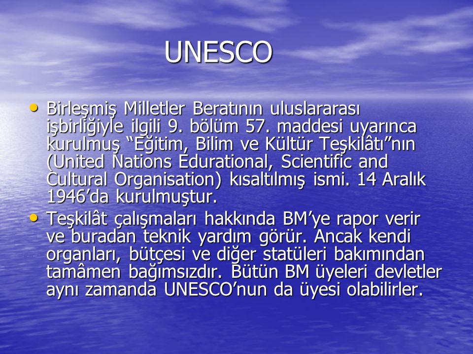 UNESCO UNESCO Birleşmiş Milletler Beratının uluslararası işbirliğiyle ilgili 9.