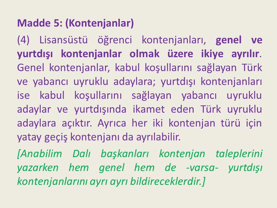 Madde 36: (Y.Lisans tezinin sonuçlanması) (2) …..