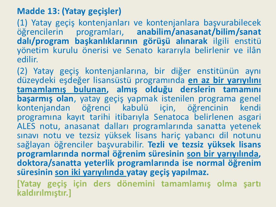 Madde 48: (Doktora yeterlik sınavı) (4) Doktora yeterlik sınavı; doktora yeterlik komitesi tarafından düzenlenir ve yürütülür.