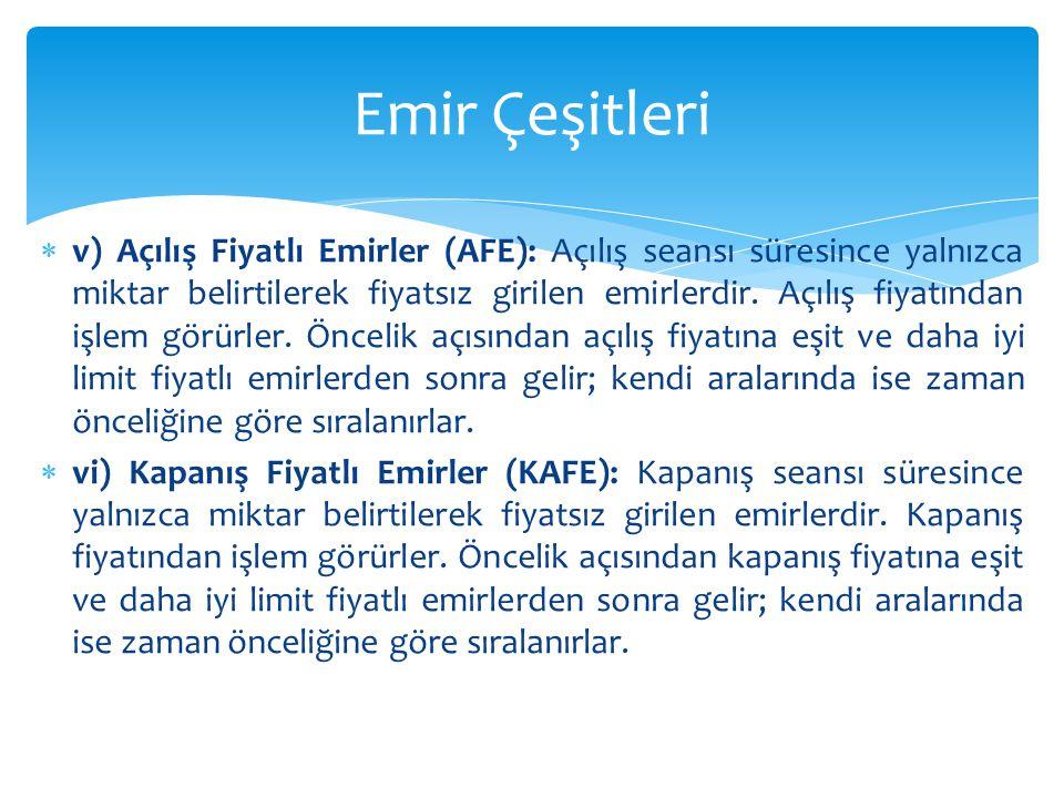  Özel Emirler: Borsa Yönetim Kurulu tarafından, menkul kıymet bazında belirlenen pay sayısını aşan ve başka bir özel emir ile eşlendiğinde Borsa İstanbul yetkilisinin onayıyla gerçekleştirilen, bölünmez bir bütün olarak işlem gören emirlerdir.