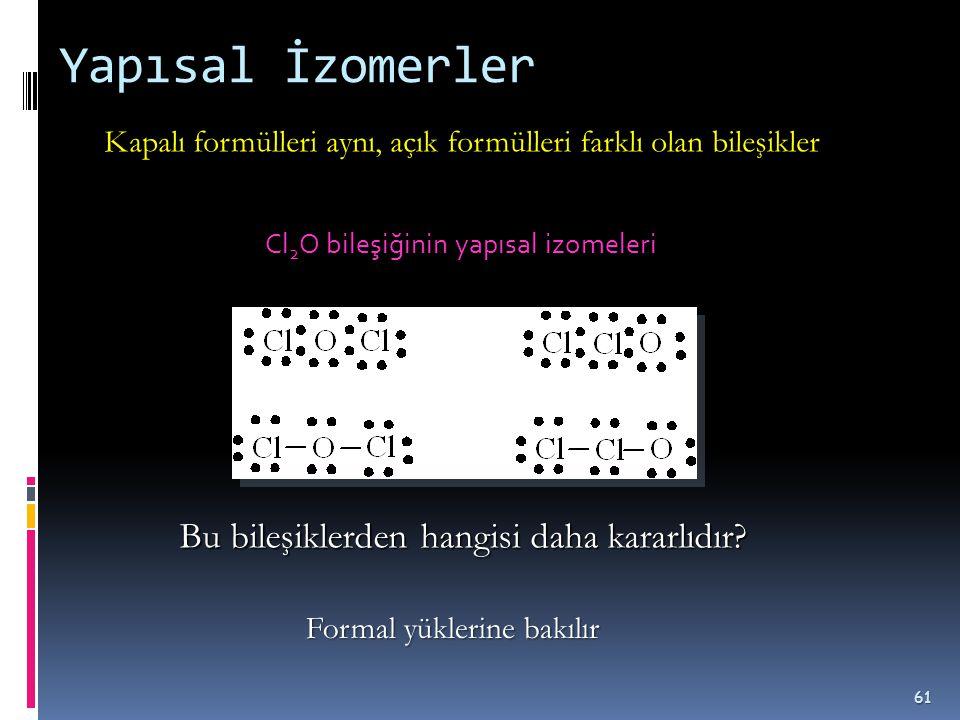 Tablo 2.1 Çeşitli alkanlara ait izomer sayıları  CH 4 1 C 8 H 18 18  C 2 H 6 1 C 9 H 20 35  C 3 H 8 1 C 10 H 22 75  C 4 H 10 2 C 15 H 32 4,347  C