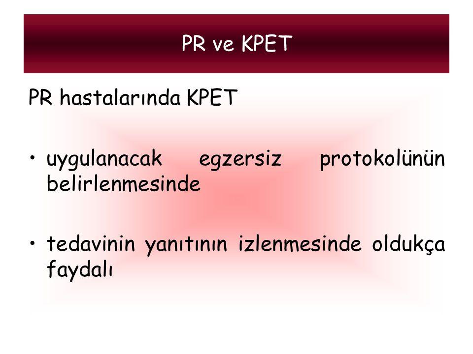 PR hastalarında KPET uygulanacak egzersiz protokolünün belirlenmesinde tedavinin yanıtının izlenmesinde oldukça faydalı PR ve KPET