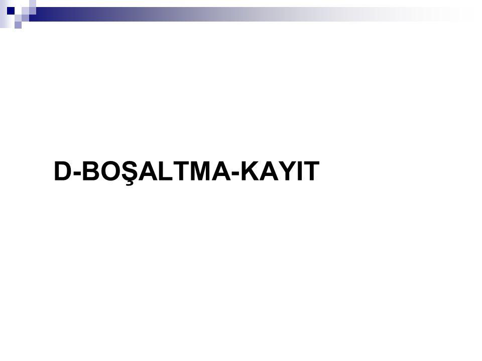 D-BOŞALTMA-KAYIT