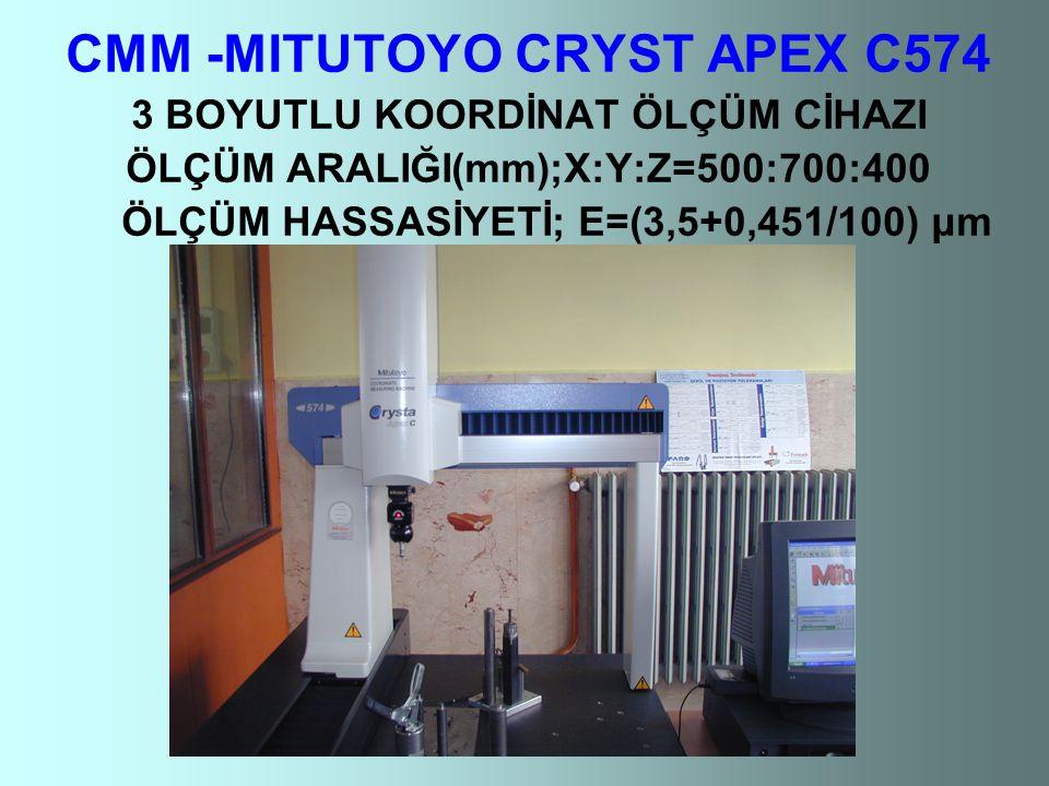 CMM -MITUTOYO CRYST APEX C574 3 BOYUTLU KOORDİNAT ÖLÇÜM CİHAZI ÖLÇÜM ARALIĞI(mm);X:Y:Z=500:700:400 ÖLÇÜM HASSASİYETİ; E=(3,5+0,451/100) μm