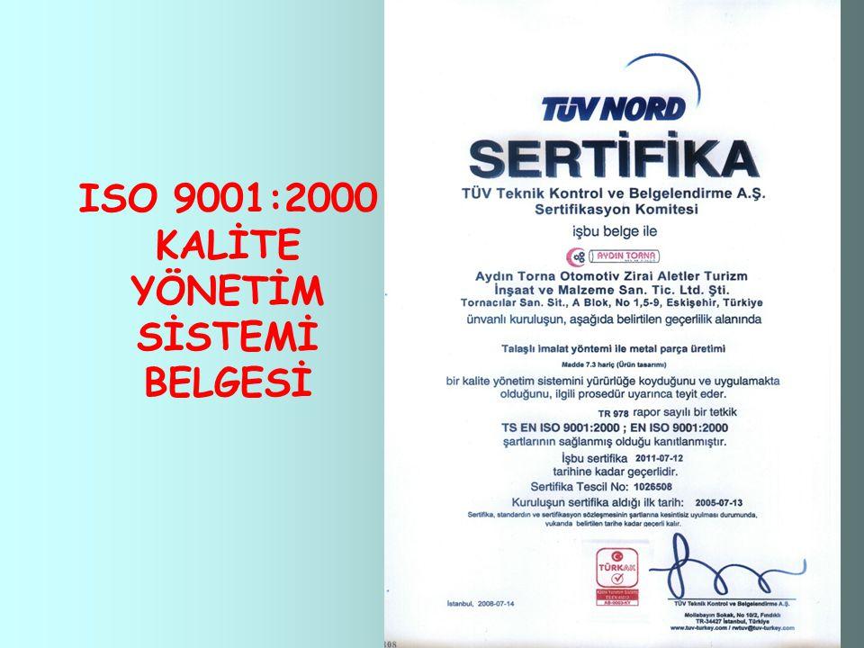 ISO 9001:2000 KALİTE YÖNETİM SİSTEMİ BELGESİ