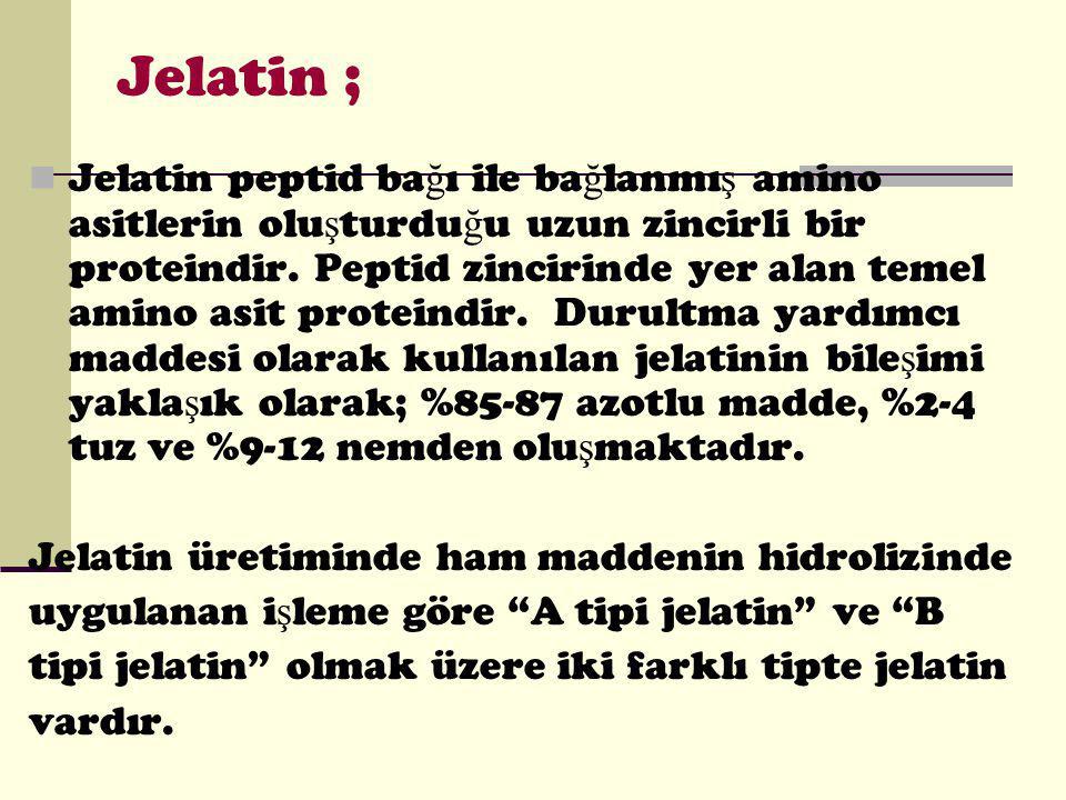 Jelatin ; Jelatin peptid ba ğ ı ile ba ğ lanmı ş amino asitlerin olu ş turdu ğ u uzun zincirli bir proteindir.